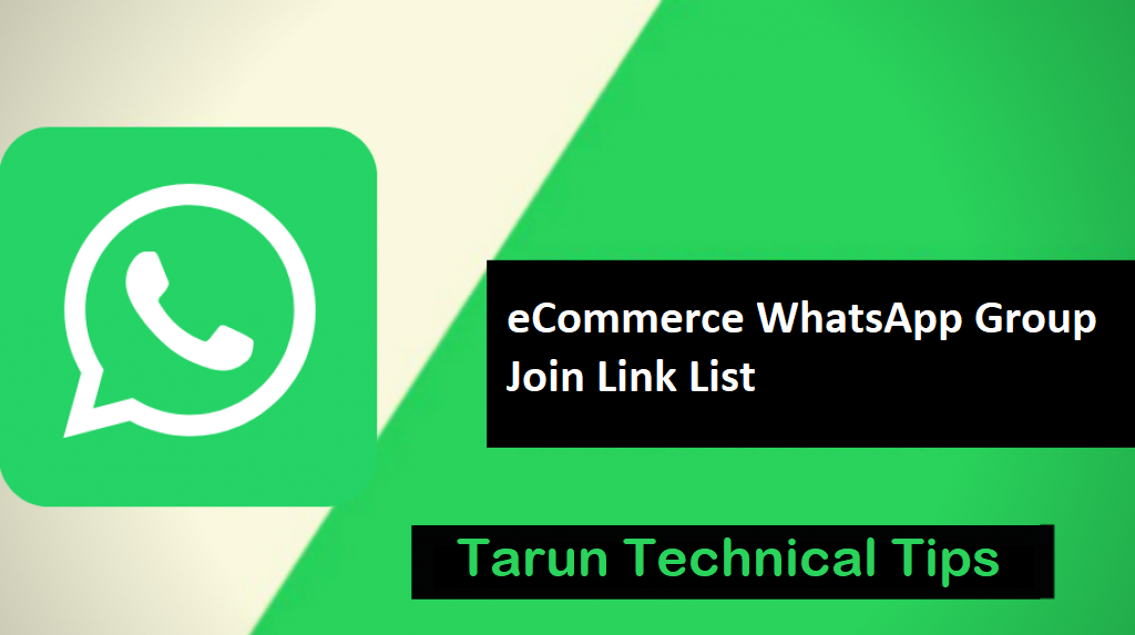 Join Now! eCommerce WhatsApp Group Join Link List 2019