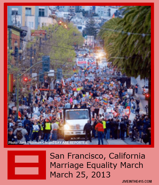 The march for gay rights and marriage equality in San Francisco, California 3/25/2013 jiveinthe415.com.