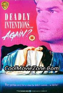Deadly Intentions... Again? (1991)