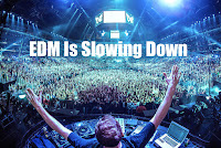 EDM is slowing down image