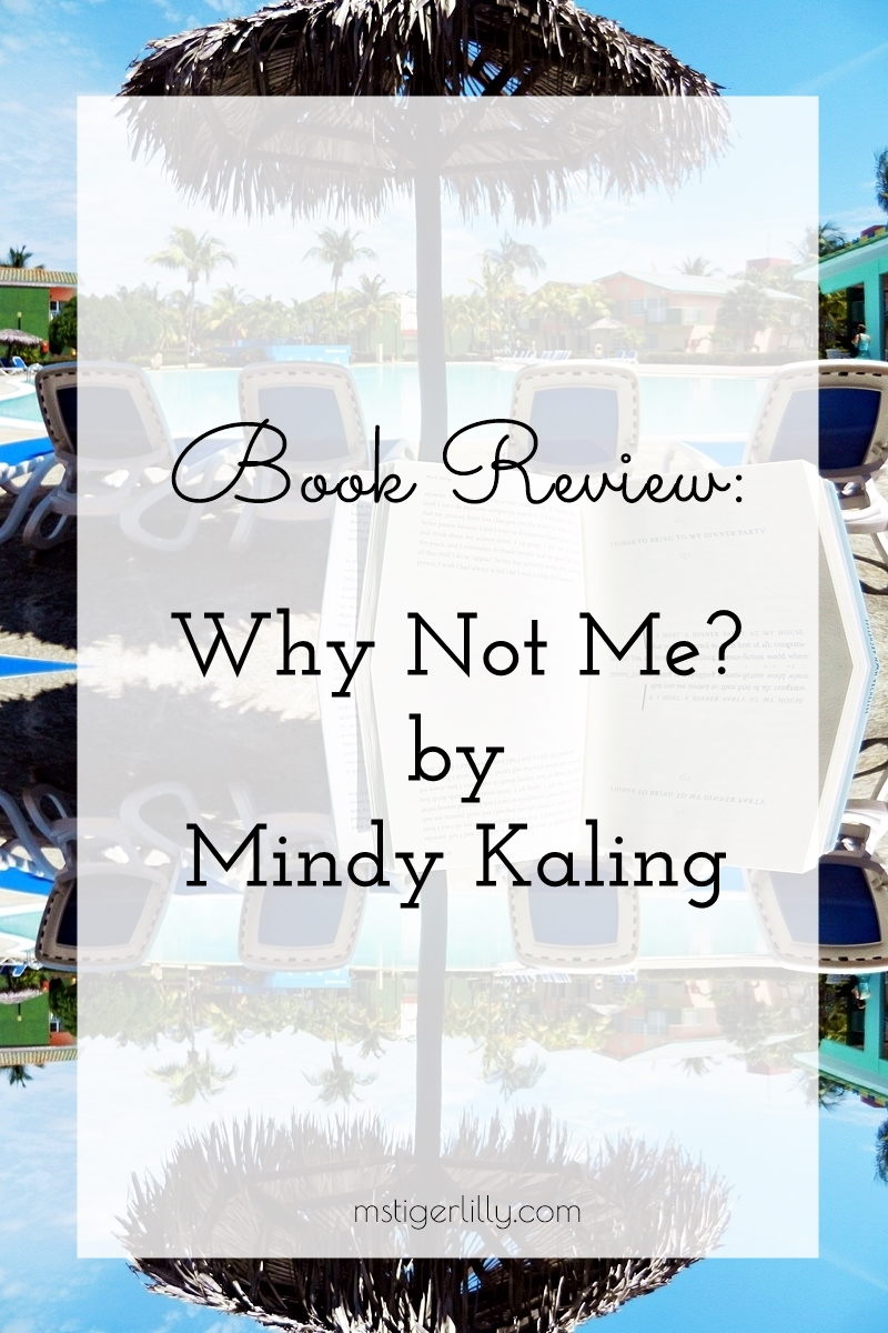 Book-Review-Why-Not-Me-by-Mindy-Kaling
