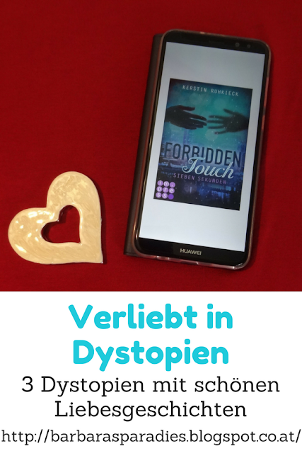 Verliebt in Dystopien: 3 Dystopien mit schönen Liebesgeschichten - Forbidden Touch - Trilogie von Kerstin Ruhkieck