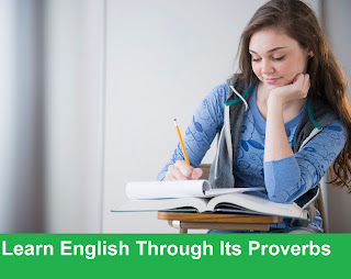 Learn English Through Its Proverbs