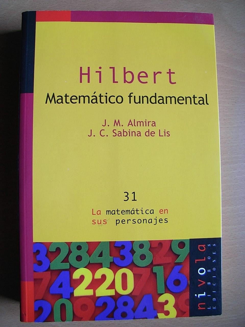 jarban02_pic042: Hilbert. Matemático fundamental de J.M. Almira y J.C. Sabina de Lis