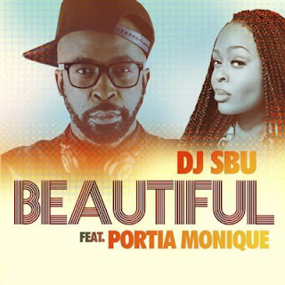 DJ Sbu Feat. Portia Monique – Beautiful