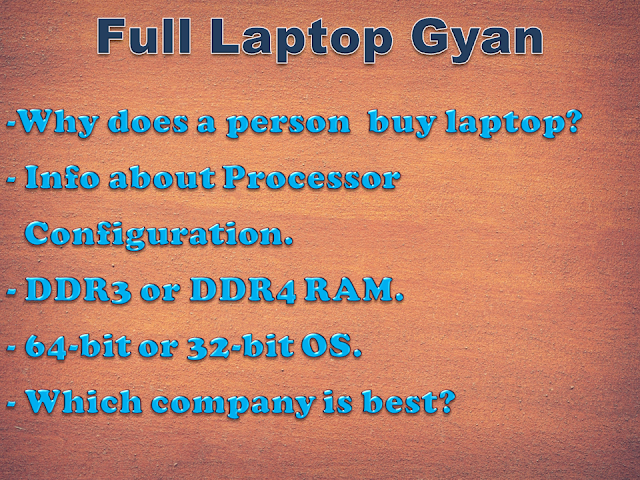 Detail  Gyan or Knowledge Of Best Laptops For You in Indian Market