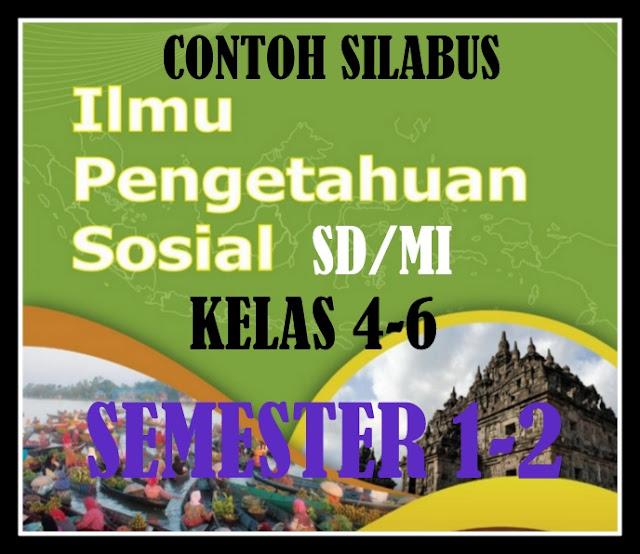 Download Contoh Silabus Mapel IPS Kelas 4-6 SD/MI Format Terbaru