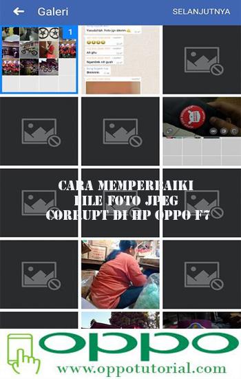 Cara Memperbaiki File Foto Jpeg Corrupt Di Hp Oppo F7 Info Selaras