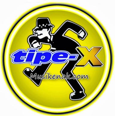 Kumpulan Lagu Tipe X Full Album Mp3