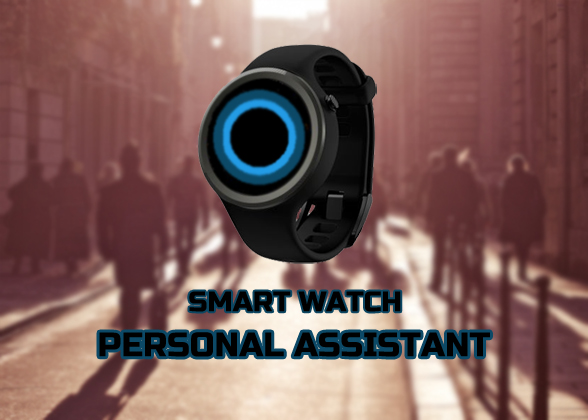 Smart Watch Personal Assistant