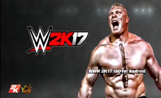 Free WWE 2K17 ISO for Android PPSSPP Apk Download