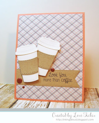 Love You More Than Coffee card-designed by Lori Tecler/Inking Aloud-stamps from Lil' Inker Designs