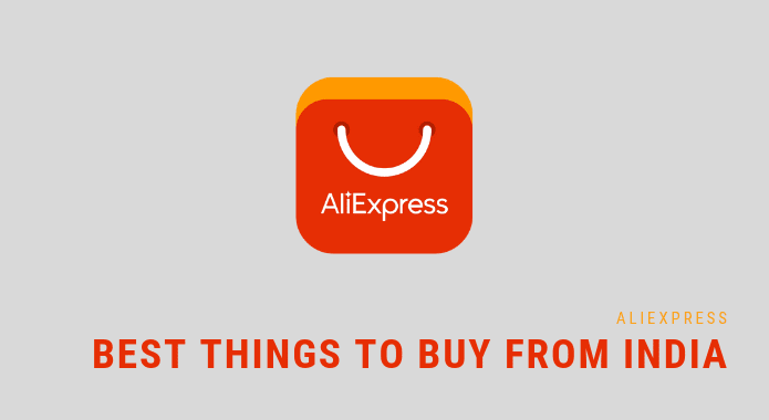 Best Things to Buy from Aliexpress India