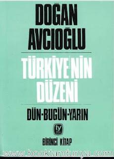 Doğan Avcıoğlu - Türkiye'nin Düzeni 1. Cilt