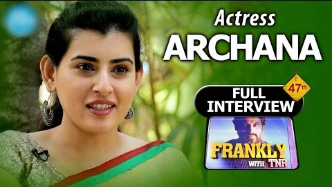 Actress Archana Exclusive Full Interview Frankly With TNR