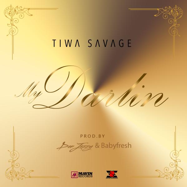 tiwa savage my darling