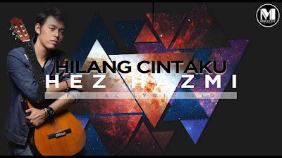 Hilang Cintaku by Hez Hazmi