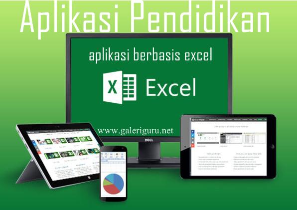 Aplikasi Pendidikan Musiman Terbaru 2018 - aplikasi berbasis excel | Galeri Guru
