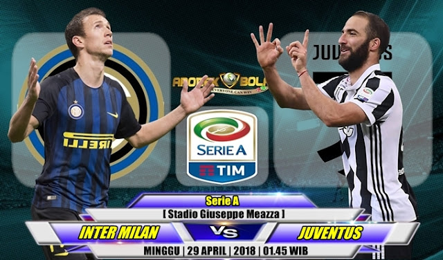 Prediksi Inter Milan vs Juventus 29 April 2018
