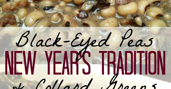 South Your Mouth Black Eyed Peas And Collard Greens A New Year S Tradition