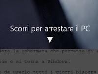 Scorrere per arrestare il PC in Windows 10 e 8.1
