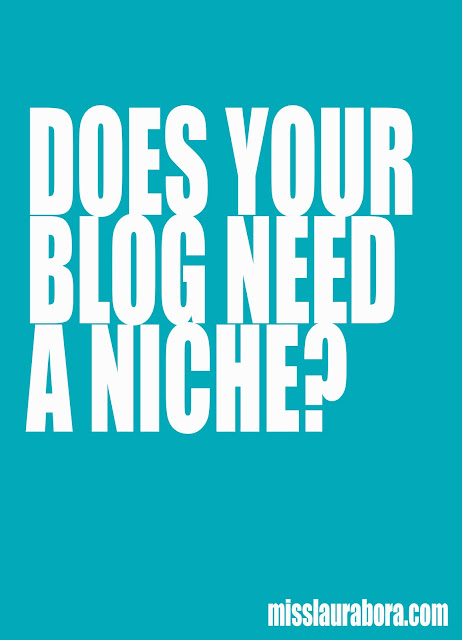 Does Your Blog have to have a Niche?