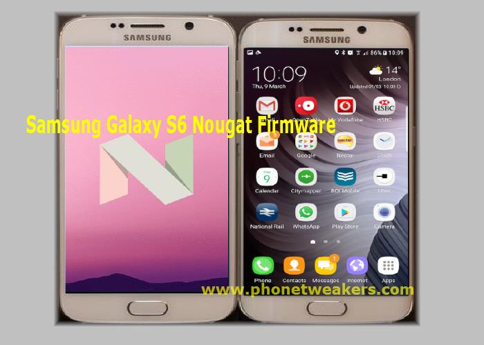 Download] Official Samsung Galaxy S6 SM-G920F Android 7 0 Nougat
