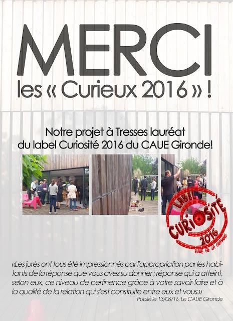 """Lauréat du label """"Curiosité 2016"""" Gironde"""