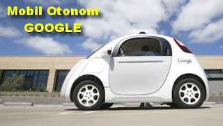mobil otonom milik google
