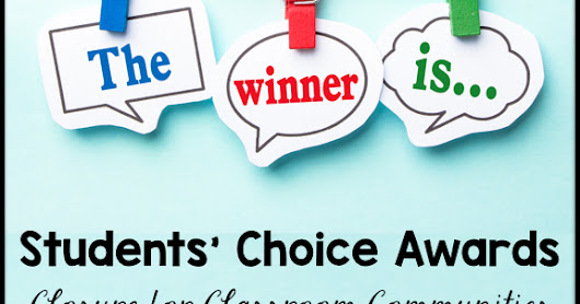 Students' Choice Awards: Providing closure for your classroom community | All About 3rd Grade