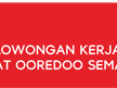 Lowongan Kerja Call Center di Indosat Ooredoo - Semarang