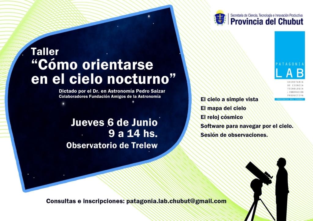 Amigos de la Astronomía Trelew: Taller: Como Orientarse en el Cielo