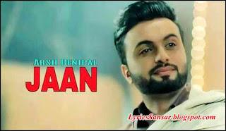 Jaan : Aarsh Benipal
