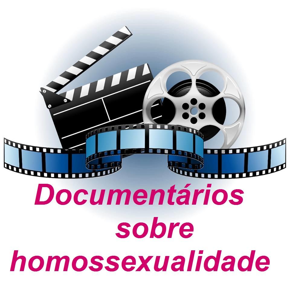 DOCUMENTÁRIOS HOMOAFETIVOS
