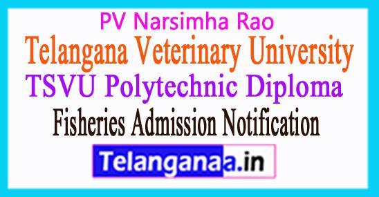 TSVU Polytechnic Animal Husbandry Fisheries Courses Admission 2018 Telangana Notification