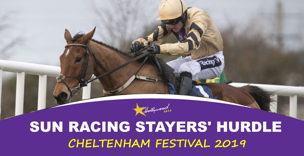 Sun Racing Stayers' Hurdle - Hollywoodbets - Cheltenham Festival 2019