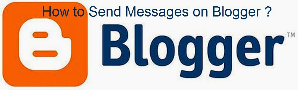 How to Send Messages on Blogger : eAskme