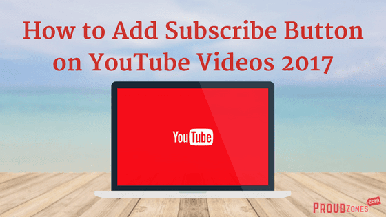 How to add subscribe button to YouTube video