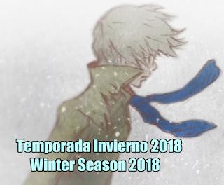 http://www.clubvertigoanimes.tk/p/temporada-invierno-2018-winter-season.html