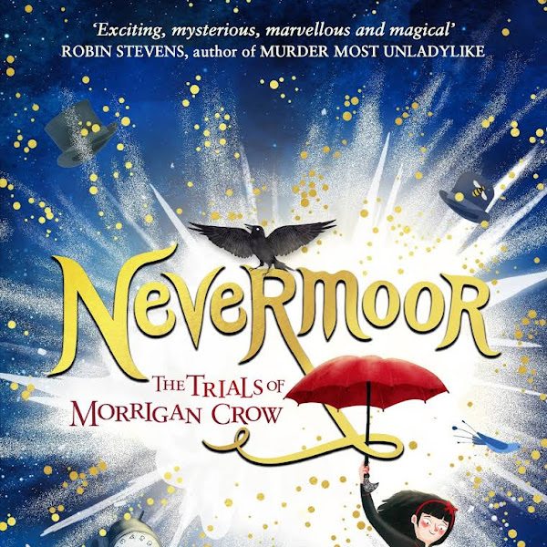 NEVERMOOR - by Jessica Townsend