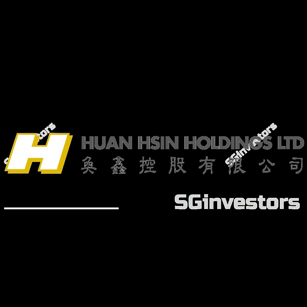 HUAN HSIN HOLDINGS LTD (SGX:H16) @ SGinvestors.io