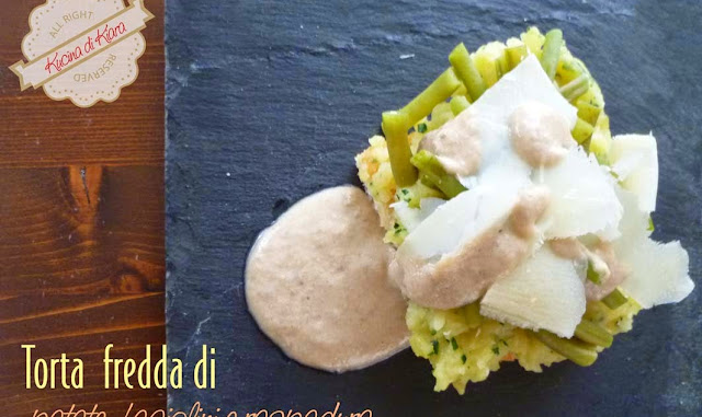 Torta fredda di patate, fagiolini e raspadura con salsa tonnata