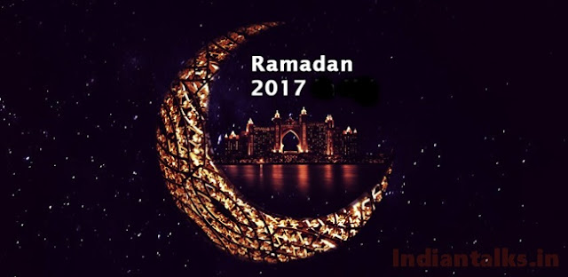 When is Ramadan and How to Celebrate Ramadan 2017