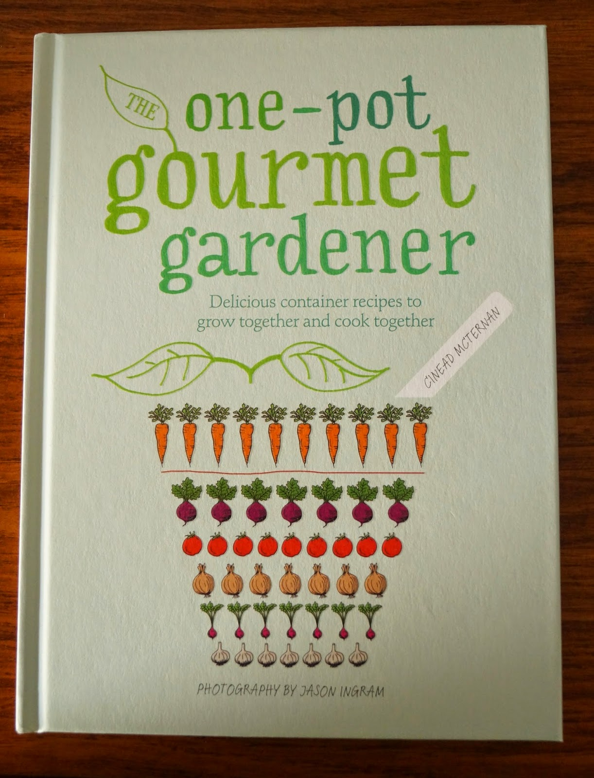 'the one-pot gourmet gardener' book~ growourown.blogspot.com
