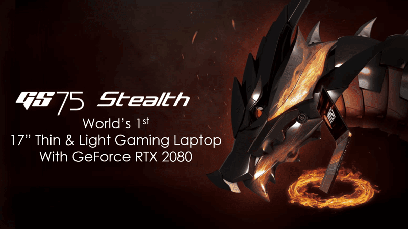 CES 2019: MSI unveils GS75 Stealth and entire gaming laptop line with RTX graphics