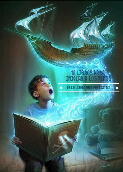 10 libros para iniciar a los niños en la literatura Fantástica
