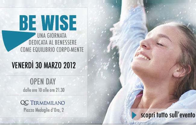 La locandina di Be Wise 2012, evento sul benessere a Milano