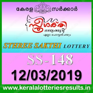 "KeralaLotteriesresults.in, ""kerala lottery result 12.03.2019 sthree sakthi ss 148"" 12th march 2019 result, kerala lottery, kl result,  yesterday lottery results, lotteries results, keralalotteries, kerala lottery, keralalotteryresult, kerala lottery result, kerala lottery result live, kerala lottery today, kerala lottery result today, kerala lottery results today, today kerala lottery result, 12 3 2019, 12.03.2019, kerala lottery result 12-3-2019, sthree sakthi lottery results, kerala lottery result today sthree sakthi, sthree sakthi lottery result, kerala lottery result sthree sakthi today, kerala lottery sthree sakthi today result, sthree sakthi kerala lottery result, sthree sakthi lottery ss 148 results 12-3-2019, sthree sakthi lottery ss 148, live sthree sakthi lottery ss-148, sthree sakthi lottery, 12/3/2019 kerala lottery today result sthree sakthi, 12/03/2019 sthree sakthi lottery ss-148, today sthree sakthi lottery result, sthree sakthi lottery today result, sthree sakthi lottery results today, today kerala lottery result sthree sakthi, kerala lottery results today sthree sakthi, sthree sakthi lottery today, today lottery result sthree sakthi, sthree sakthi lottery result today, kerala lottery result live, kerala lottery bumper result, kerala lottery result yesterday, kerala lottery result today, kerala online lottery results, kerala lottery draw, kerala lottery results, kerala state lottery today, kerala lottare, kerala lottery result, lottery today, kerala lottery today draw result"