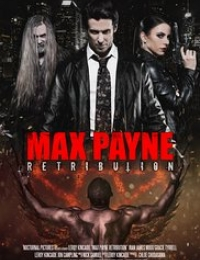 Max Payne: Retribution | Bmovies