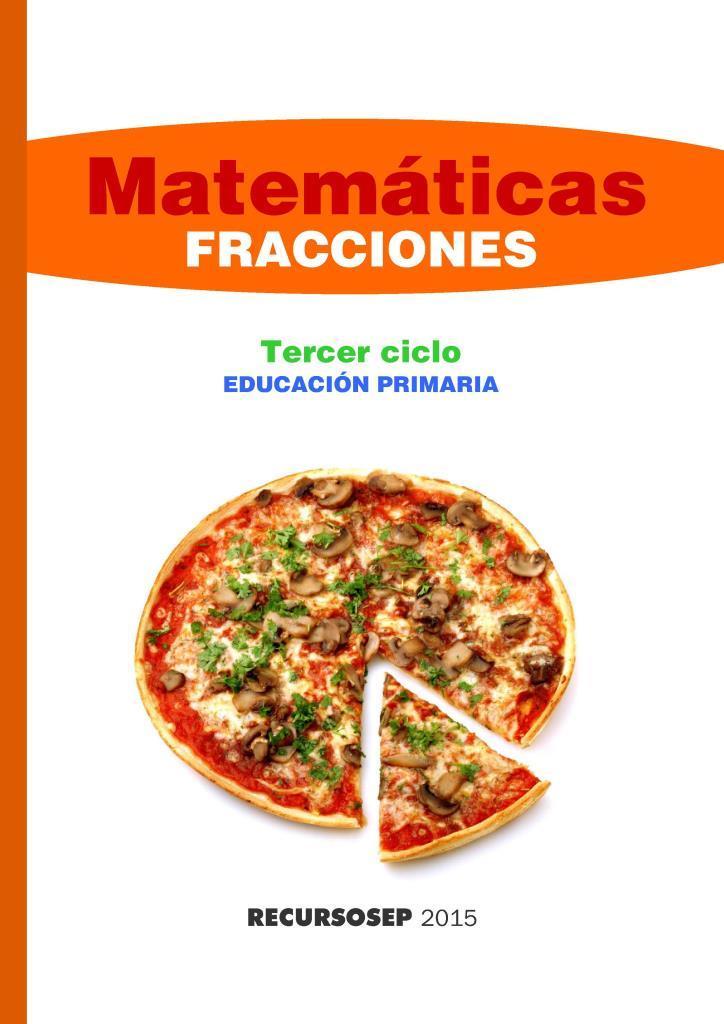Matemáticas: Fracciones, 3er Ciclo Educación Primaria